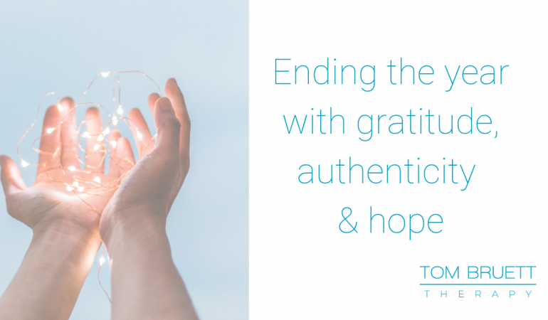 ending the year with gratitude, authenticity and hope