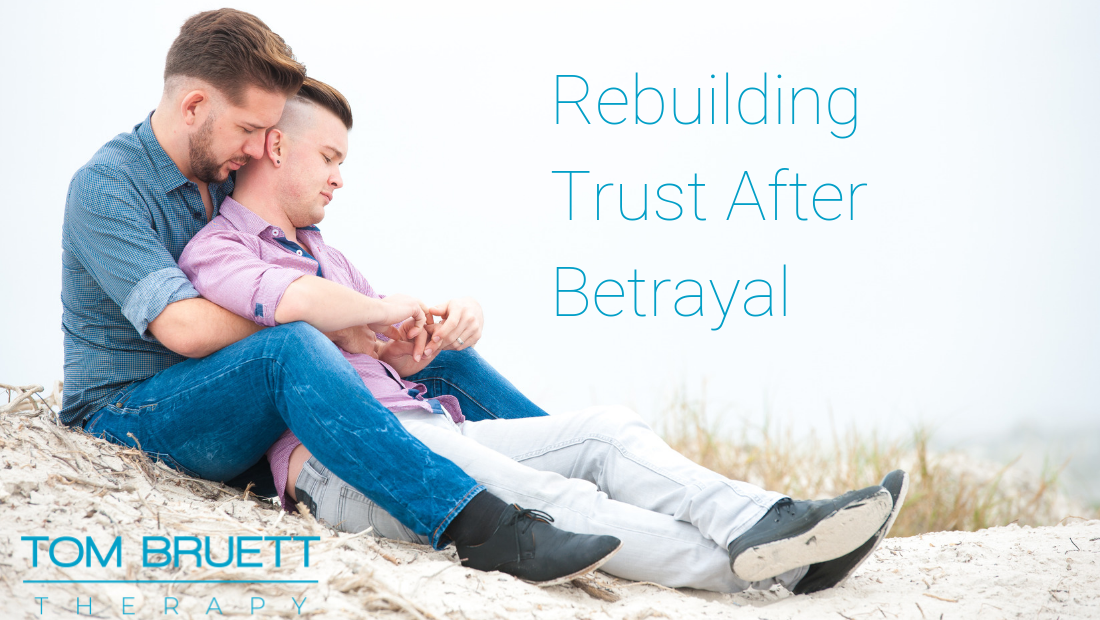 Betrayal In A Relationship: Healing Betrayal And Rebuilding Trust In Your Relationship