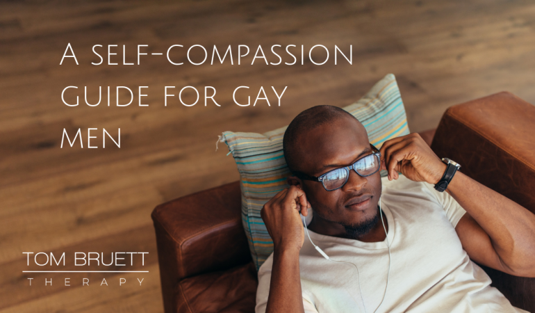 self-compassion for gay men, lgbtq therapy san francisco 94102