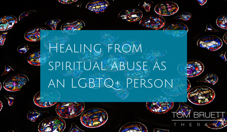 healing from spiritual abuse as an LGBTQ+ person