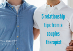 5 relationship tips from a couples therapist