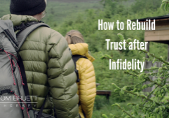 How to repair trust after infidelity couples counseling denver colorado Tom Bruett