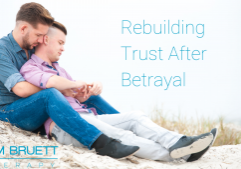 Rebuilding Trust after betrayal, couples counseling for gay men San Francisco, CA 94012