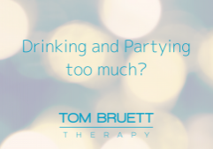 drinking and partying too much