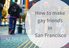 how to make gay friends in san francisco