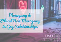 monogamy and ethical non-monogamy in gay relationships