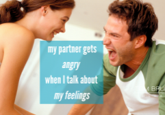 my partner gets angry when I talk about my feelings- couples counseling california colorado