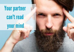 not your partner's job to read your mind