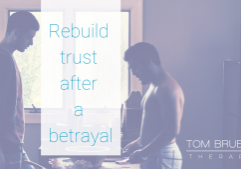 rebuild trust after betrayal